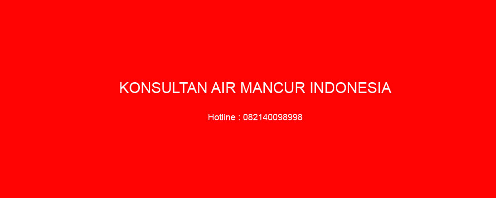 AIR MANCUR MENARI – HP. 082140098998 2
